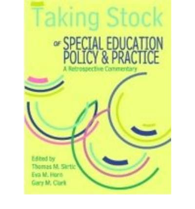 Taking Stock of Special Education Policy and Practice: A Retrospective Commentary