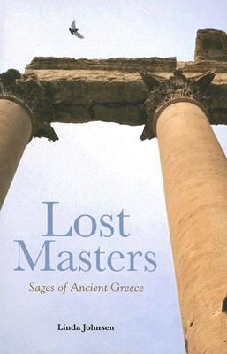 Lost Masters: Sages of Ancient Greece