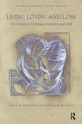 Living, Loving and Loss: The Interplay of Intimacy, Sexuality and Grief