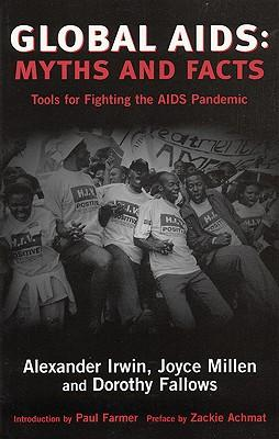 Global Aids: Myths and Facts - Tools for Fighting the AIDS Pandemic