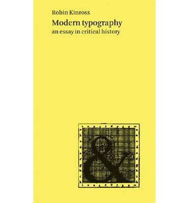 Modern Typography: An Essay in Critical History