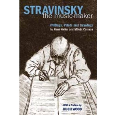 Stravinsky the Music-maker: Writings, Prints and Drawings