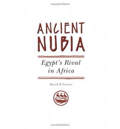 Ancient Nubia: Egypt's Rival in Africa