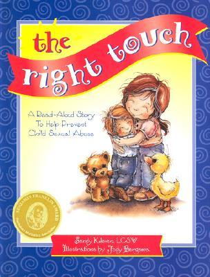 The Right Touch: Read-Aloud Story to Help Prevent Child Sex Abuse