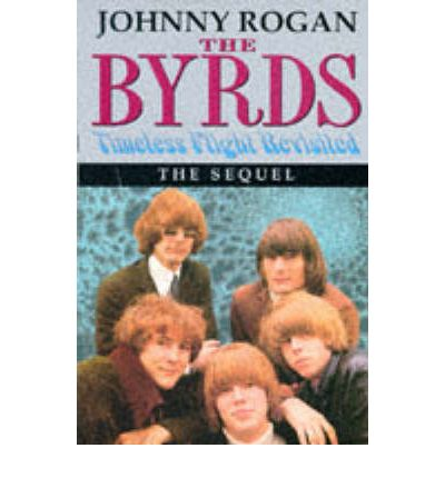 """Byrds"": Timeless Flight Revisited : the Sequel"