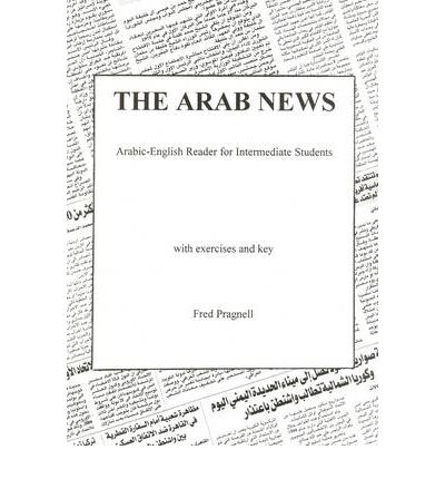 The Arab News: Arabic-English Reader for Intermediate Students
