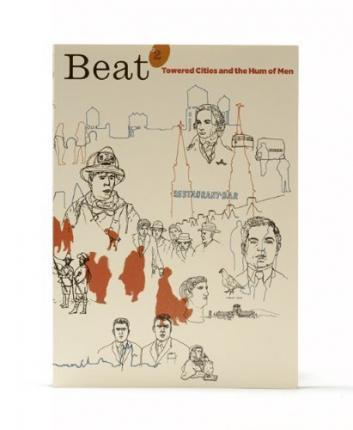 Beat: Towered Cities and the Hum of Men