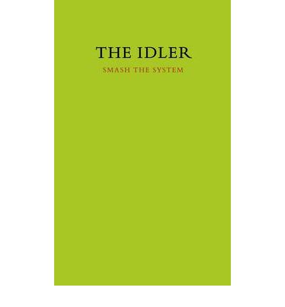 The Idler 42: Smash the System