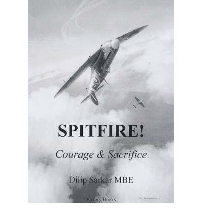 Spitfire!: Courage and Sacrifice