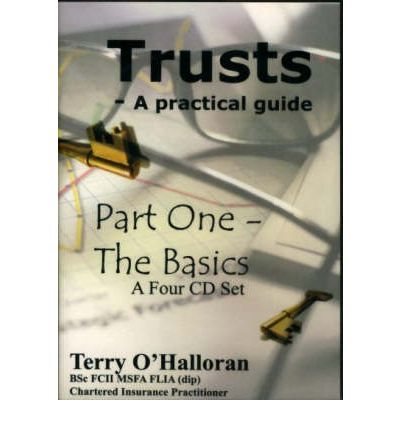 Trusts: A Practical Guide