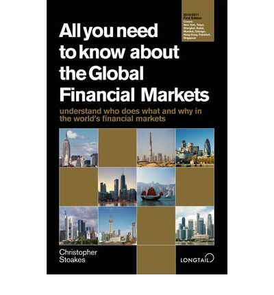 All You Need to Know About Global Financial Markets ...