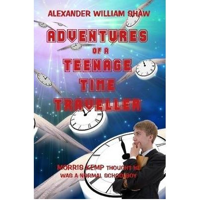 The Adventures Of A Teenage Time Traveller