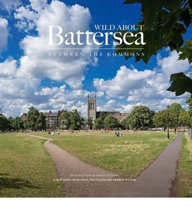 Wild About Battersea: Between the Commons