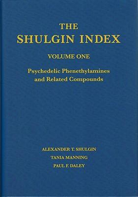 The Shulgin Index: v. 1: Psychedelic Phenethylamines and Related Compounds