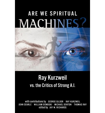 Are We Spiritual Machines?