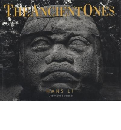 Ancient Ones: Sacred Monuments of the Inka, Maya and Cliffdweller