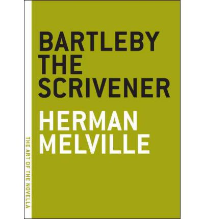 Bartleby the Scrivener: A Story of Wall Street