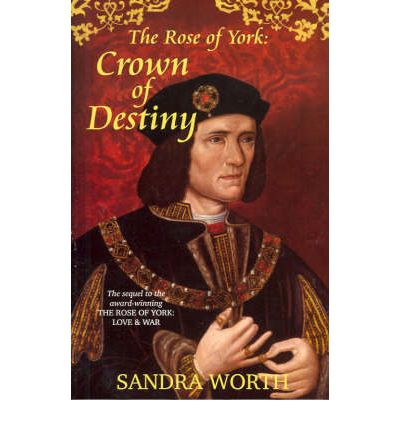 The Rose of York: Crown of Destiny