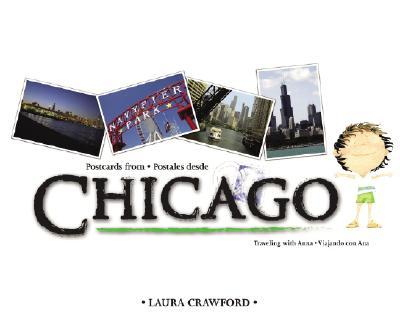 Postcards from Chicago: Postales Desde Chicago