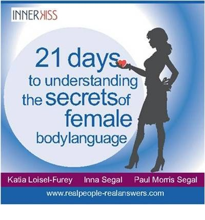 21 Days to Understanding the Secrets of Female Body Language