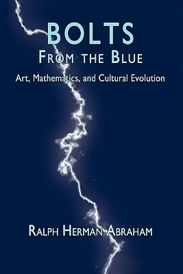 Bolts from the Blue: Art, Mathematics, and Cultural Evolution