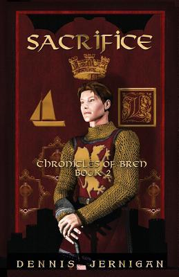 Sacrifice: The Chronicles of Bren Book Two