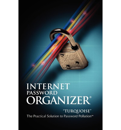 e-Books collections: Internet Password Organizer : Turquoise 0984104755 by Innovention Lab PDF