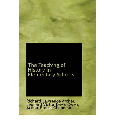The Teaching of History in Elementary Schools