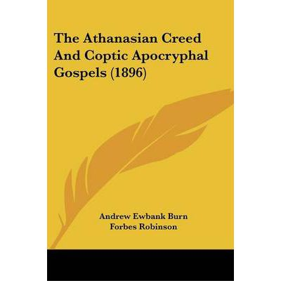 The Athanasian Creed and Coptic Apocryphal Gospels (1896)