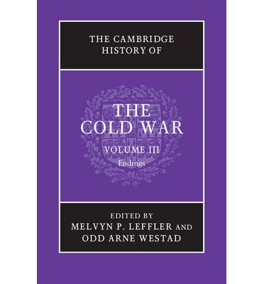 The Cambridge History of the Cold War: Volume 3