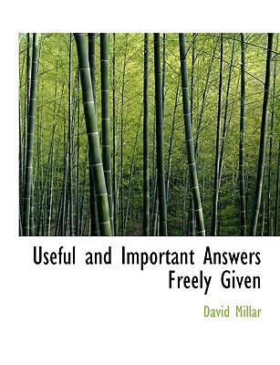 Useful and Important Answers Freely Given