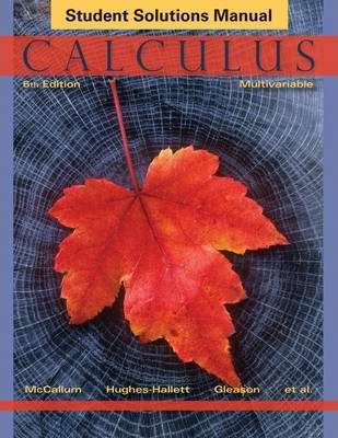Calculus: Multivariable Student Solutions Manual