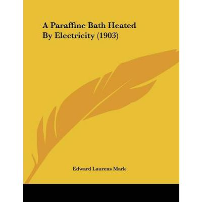A Paraffine Bath Heated by Electricity (1903)