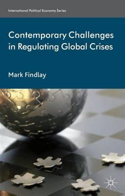 Contemporary Challenges in Regulating Global Crises