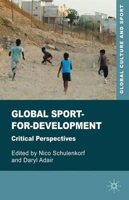 Global Sport-for-Development: Critical Perspectives