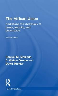 The African Union : Addressing the Challenges of Peace, Security, and Governance