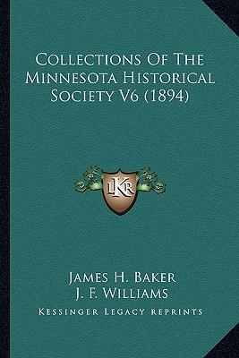 Collections of the Minnesota Historical Society V6 (1894)