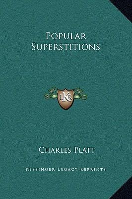 Popular Superstitions