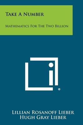 Take a Number: Mathematics for the Two Billion