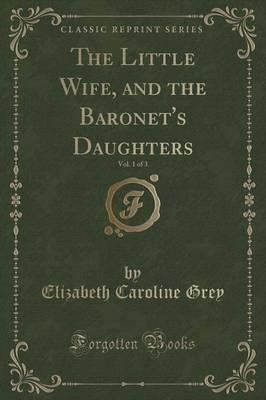 The Little Wife, and the Baronet