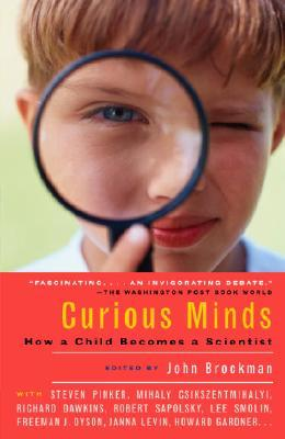 Curious Minds: How a Child Becomes a Scientist