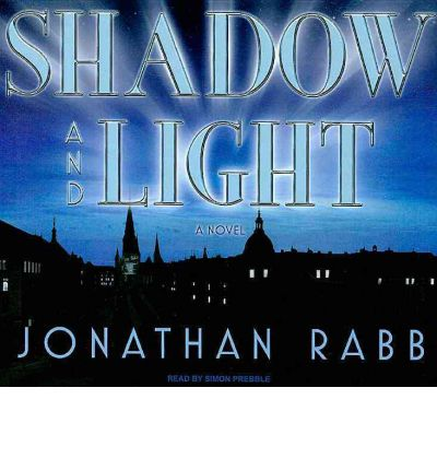 Shadow and Light: A Novel