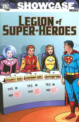 Showcase Presents Legion of Super-Heroes: Volume 1
