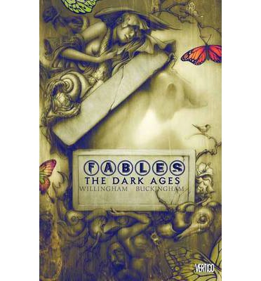 Fables: The Dark Ages Volume 12