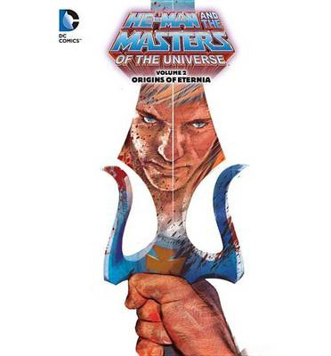 Masters of the Universe: Origins of Eternia volume 2