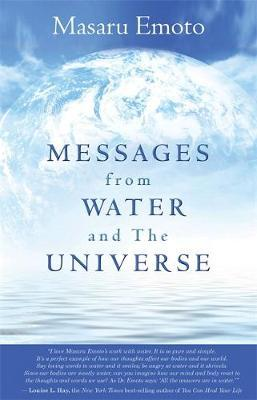 Messages from Water and the Universe