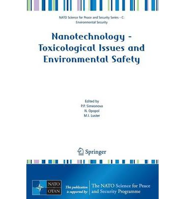 Download Ebooks for windows Nanotechnology : Toxicological Issues and Environmental Safety PDF