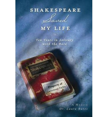 Shakespeare Saved My Life