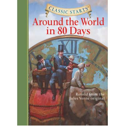 Around the World in 80 Days: Retold from the Jules Verne Original