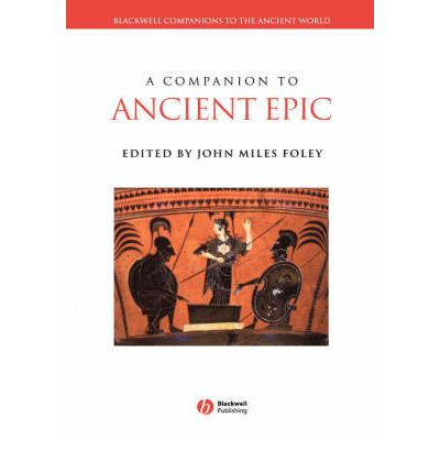 A Companion to Ancient Epic